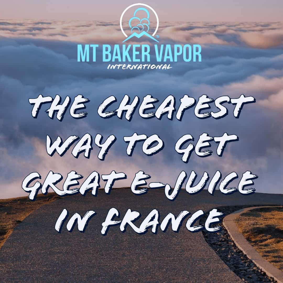 Cheapest E-Juice in France