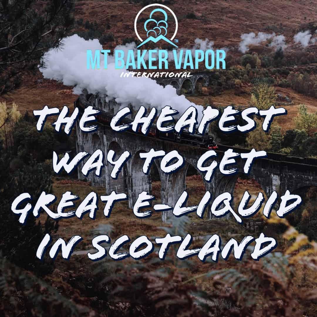 Cheapest E-Liquid in Scotland