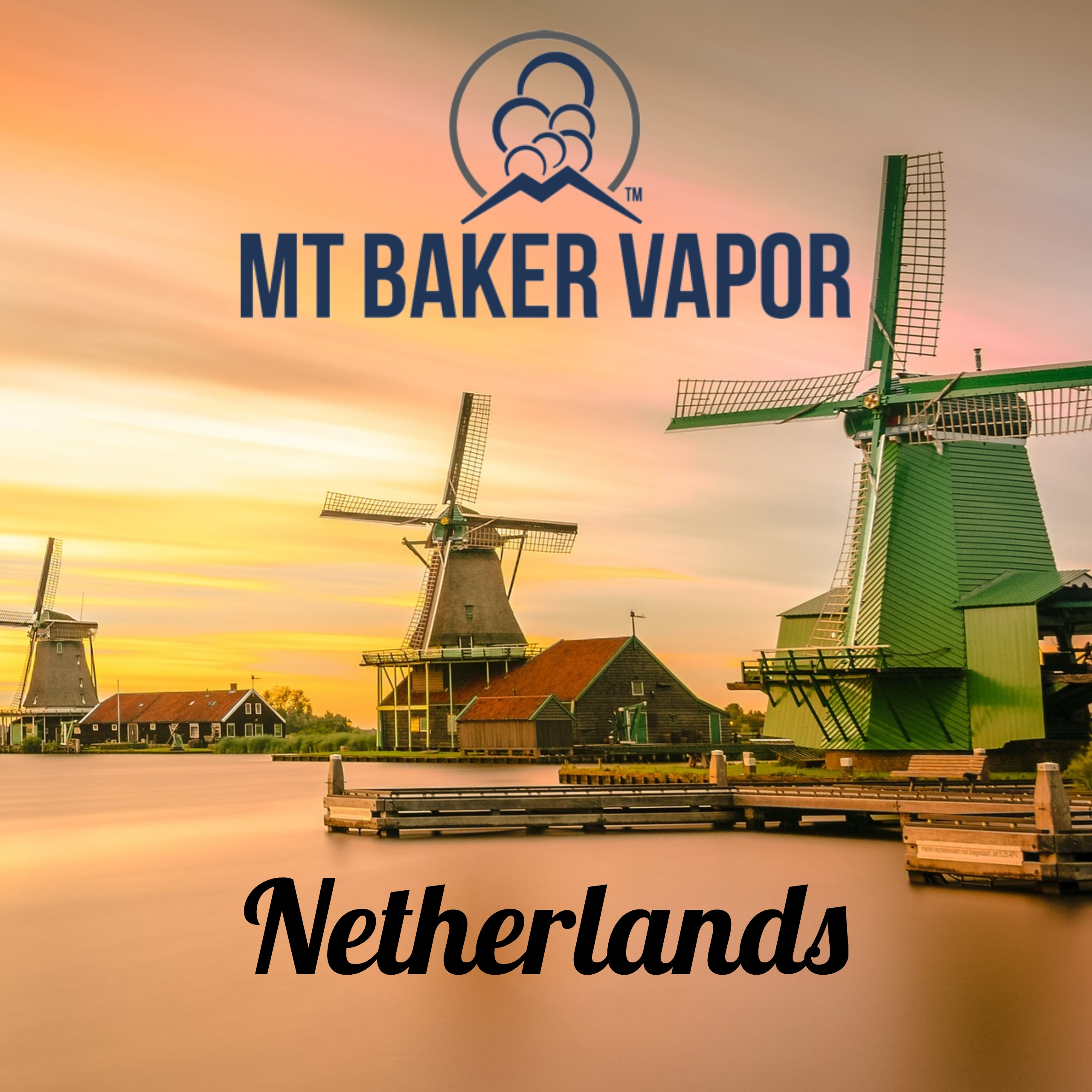 Mt Baker Vapor in the Netherlands. How to Get Your E-Juice in Holland