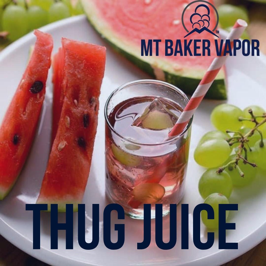 Thug Juice-A Mt Baker Vapor Legend